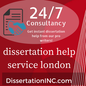 Get the Best Dissertation Help London from Professionals